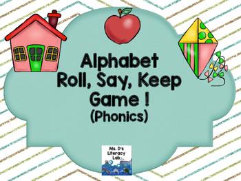 Alphabet Roll, Say, Keep {Phonics}