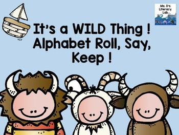 Alphabet Roll, Say, Keep ! (Where The Wild Things Are)