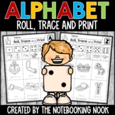 Alphabet Roll, Trace and Print