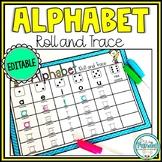 Alphabet Activity Roll and Trace {Editable}