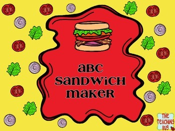 Alphabet Sandwiches-Letter Recognition Centers