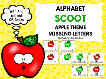 Alphabet Scoot Missing Letters Apple Theme With And Without QR Codes