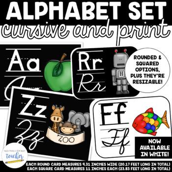 Alphabet Set {Cursive and Printing}