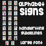 Alphabet Signs - Large Font, Handwriting Guidelines