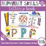Alphabet Skills | Letter P | Printable Letter Worksheets