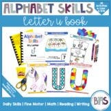 Alphabet Skills | Letter U | Printable Letter Worksheets
