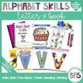 Alphabet Skills | Letter V | Printable Letter Worksheets