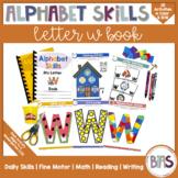 Alphabet Skills | Letter W | Printable Letter Worksheets
