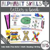 Alphabet Skills | Letter X | Printable Letter Worksheets