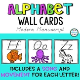 Modern (D'Nealian) Manuscript Alphabet Wall Cards with Song and Hand Movements