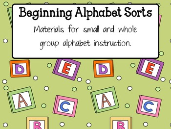 Alphabet Sorts for Beginners - Guided Reading with the Alphabet