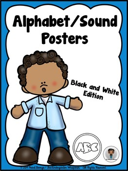Phonics - Alphabet / Sound Posters (Black and White Edition)