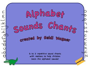 Alphabet Sounds Chants