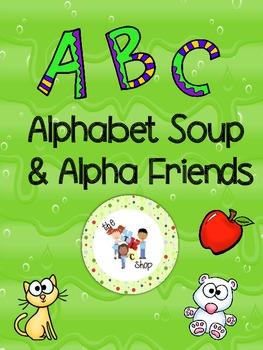 Alphabet Soup & Alpha Friends