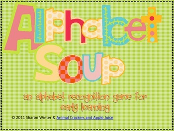 Alphabet Soup: An Early Childhood Game for Learning the Alphabet