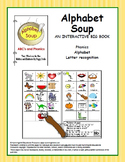 Alphabet Soup - An Interactive Big Book