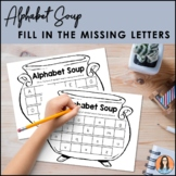 Alphabet Soup - Fill in the Missing Letters of the Alphabet