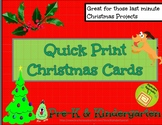 Alphabet Specialty: Quick Print Christmas Cards  Pre-K / K