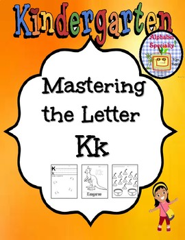 Alphabet Specialty: The Letter K   Activities/Worksheets