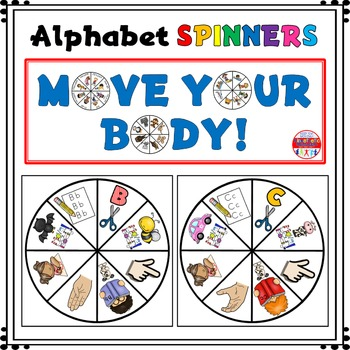 Alphabet Activity - Spinners - Letter Sounds - Move Your Body!