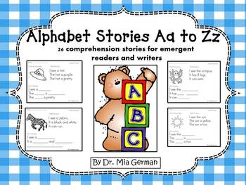 Alphabet Stories A to Z (comprehension stories for emergent readers and writers)