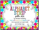 Polka Dots {Alphabet Strip}
