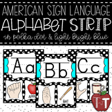 Alphabet Strip with American Sign Language {Polka Dot and