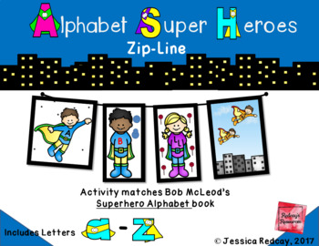 Alphabet Super Hero Zip-Line