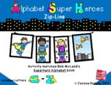 Alphabet Super Hero Zip-Line (REMOTE LEARNING- Screen Free