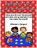 Alphabet Taco Circle Time Game