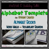 Alphabet Template for Alphabet Booklets  Word Walls and Vo