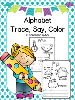 Alphabet Trace, Say and Color