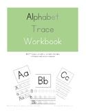 Alphabet Trace Workbook