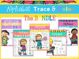 Alphabet Trace and Color The BUNDLE