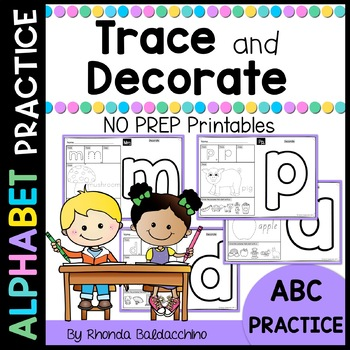 Alphabet Trace and Decorate NO PREP