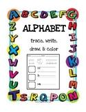 Alphabet Trace, write, draw & color