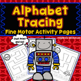 Alphabet Tracing: Fine Motor Skills - Handwriting Worksheets - Letter Tracing