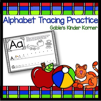 Alphabet Tracing Practice Sheets *No-Prep!*