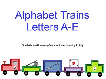 Alphabet Trains A-E