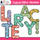 Tropical Glitter Alphabet Clip Art {Great for Classroom Decor & Resources}