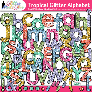 Tropical Glitter Alphabet Clip Art {Great for Classroom De