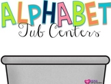Alphabet Tubs {Low Prep Centers}