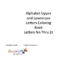 Alphabet Upper and Lowercase Letters Coloring Sheets Nn Thru Zz
