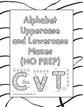 Alphabet Upper and Lowercase Mazes Worksheets (NO PREP)
