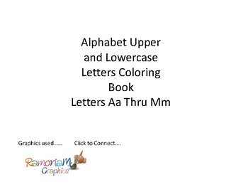 Alphabet Upper and Lowercase letters Coloring Book Aa Thru Mm | TpT