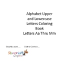 Alphabet Upper and Lowercase letters Coloring Book Aa Thru Mm