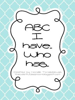 """Alphabet Version of """"I have... Who has?"""""""