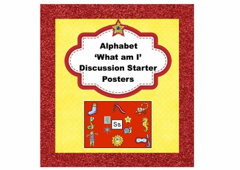 Alphabet 'What Am I' Discussion Starter Posters