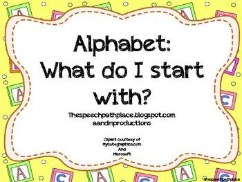 Alphabet: What Do I Start With?