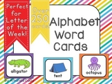 Alphabet Word Cards- Letter of the Week!
